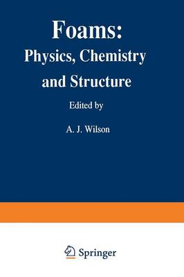 Foams: Physics, Chemistry and Structure - Springer Series in Applied Biology (Paperback)