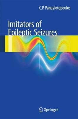 Imitators of epileptic seizures (Paperback)