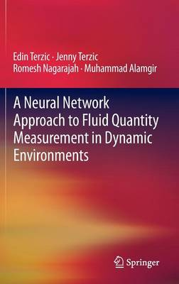 A Neural Network Approach to Fluid Quantity Measurement in Dynamic Environments (Hardback)