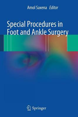 Special Procedures in Foot and Ankle Surgery (Paperback)