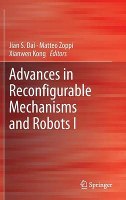 Advances in Reconfigurable Mechanisms and Robots I (Hardback)
