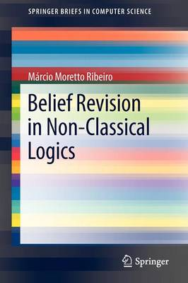 Belief Revision in Non-Classical Logics - SpringerBriefs in Computer Science (Paperback)