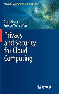 Privacy and Security for Cloud Computing - Computer Communications and Networks (Hardback)