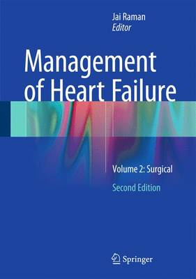 Management of Heart Failure: Volume 2: Surgical (Hardback)
