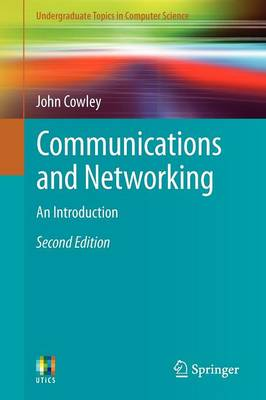 Communications and Networking: An Introduction - Undergraduate Topics in Computer Science (Paperback)