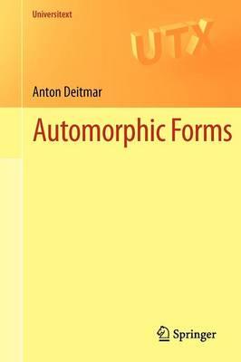Automorphic Forms - Universitext (Paperback)