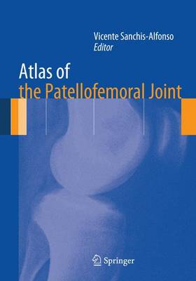Atlas of the Patellofemoral Joint (Paperback)