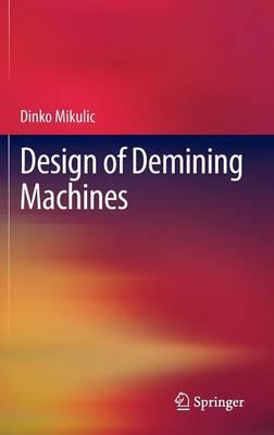 Design of Demining Machines (Hardback)