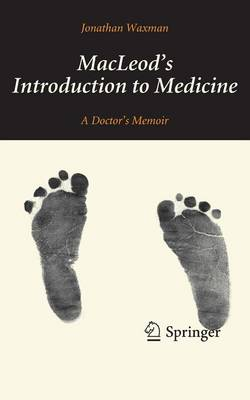MacLeod's Introduction to Medicine: A Doctor's Memoir (Paperback)