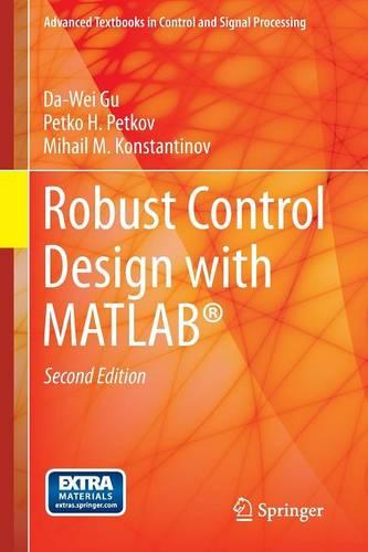 Robust Control Design with MATLAB (R) - Advanced Textbooks in Control and Signal Processing (Paperback)