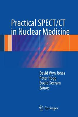 Practical SPECT/CT in Nuclear Medicine (Paperback)