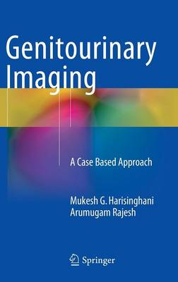 Genitourinary Imaging: A Case Based Approach (Hardback)