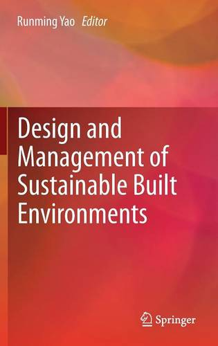 Design and Management of Sustainable Built Environments (Hardback)