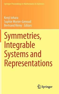 Symmetries, Integrable Systems and Representations - Springer Proceedings in Mathematics & Statistics 40 (Hardback)