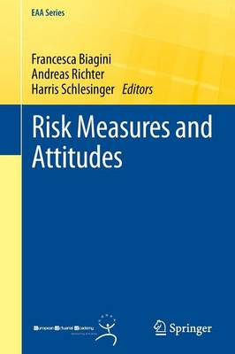 Risk Measures and Attitudes - EAA Series (Paperback)