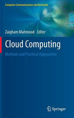 Cloud Computing: Methods and Practical Approaches - Computer Communications and Networks (Hardback)