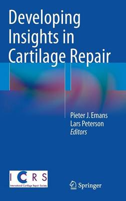 Developing Insights in Cartilage Repair (Hardback)