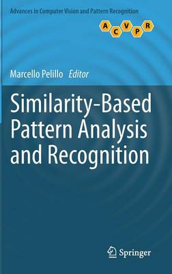 Similarity-Based Pattern Analysis and Recognition - Advances in Computer Vision and Pattern Recognition (Hardback)