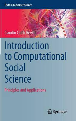 Introduction to Computational Social Science: Principles and Applications - Texts in Computer Science (Hardback)