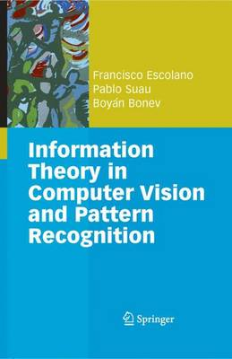 Information Theory in Computer Vision and Pattern Recognition (Paperback)