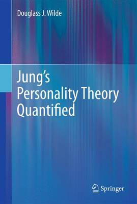 Jung's Personality Theory Quantified (Paperback)