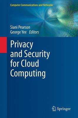 Privacy and Security for Cloud Computing - Computer Communications and Networks (Paperback)