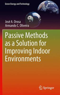 Passive Methods as a Solution for Improving Indoor Environments - Green Energy and Technology (Paperback)