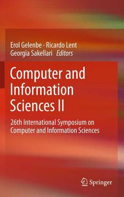 Computer and Information Sciences II: 26th International Symposium on Computer and Information Sciences (Paperback)