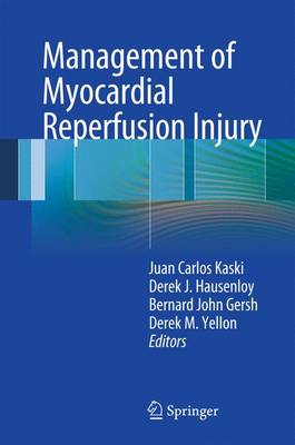Management of Myocardial Reperfusion Injury (Paperback)