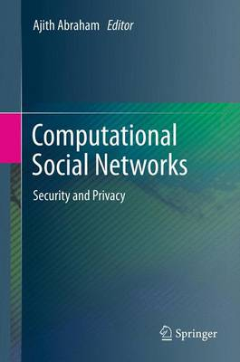 Computational Social Networks: Security and Privacy (Paperback)