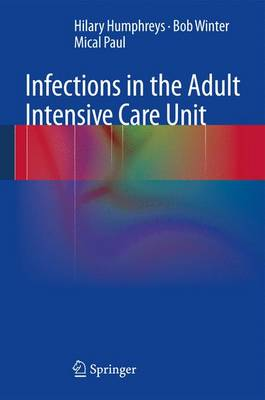 Infections in the Adult Intensive Care Unit (Paperback)