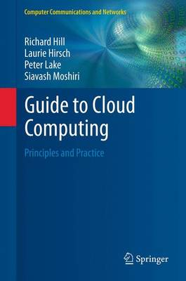 Guide to Cloud Computing: Principles and Practice - Computer Communications and Networks (Paperback)