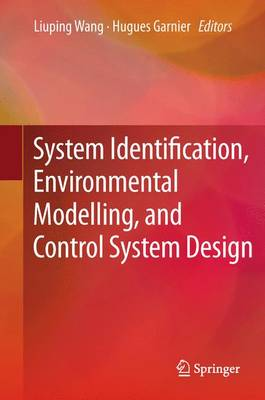 System Identification, Environmental Modelling, and Control System Design (Paperback)