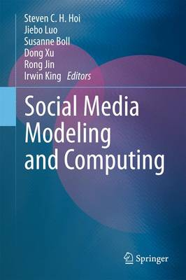 Social Media Modeling and Computing (Paperback)