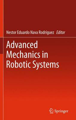 Advanced Mechanics in Robotic Systems (Paperback)