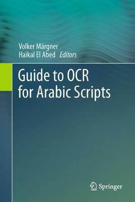 Guide to OCR for Arabic Scripts (Paperback)