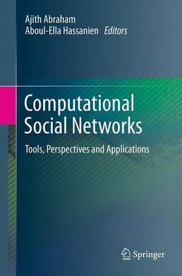 Computational Social Networks: Tools, Perspectives and Applications (Paperback)