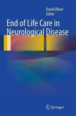 End of Life Care in Neurological Disease (Paperback)