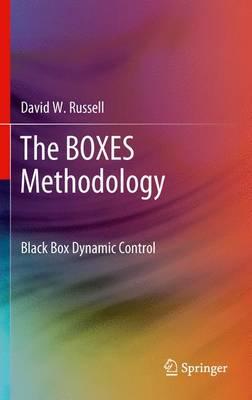 The BOXES Methodology: Black Box Dynamic Control (Paperback)