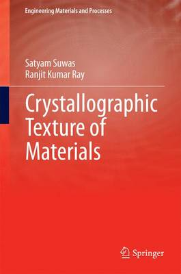 Crystallographic Texture of Materials - Engineering Materials and Processes (Hardback)