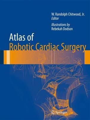 Atlas of Robotic Cardiac Surgery (Hardback)