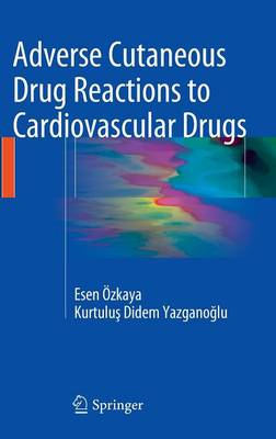 Adverse Cutaneous Drug Reactions to Cardiovascular Drugs (Hardback)