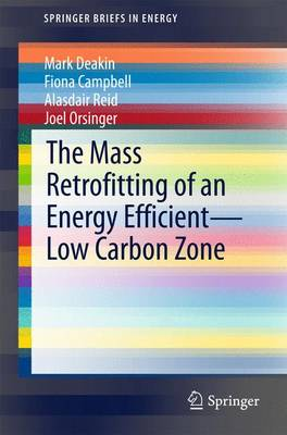 The Mass Retrofitting of an Energy Efficient-Low Carbon Zone - SpringerBriefs in Energy (Paperback)