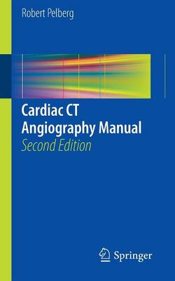 Cardiac CT Angiography Manual (Paperback)