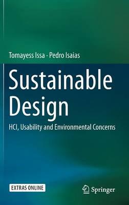 Sustainable Design: HCI, Usability and Environmental Concerns (Hardback)