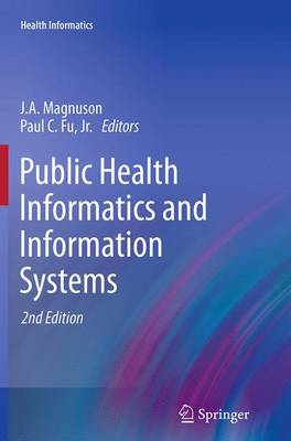 Public Health Informatics and Information Systems - Health Informatics (Paperback)