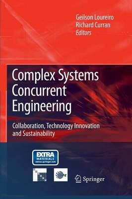 Complex Systems Concurrent Engineering: Collaboration, Technology Innovation and Sustainability (Paperback)