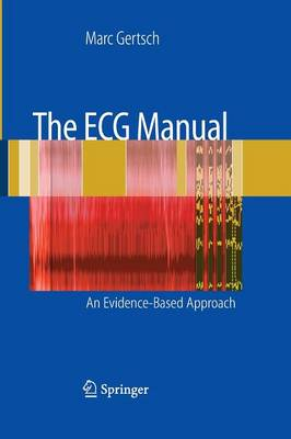 The ECG Manual: An Evidence-Based Approach (Paperback)