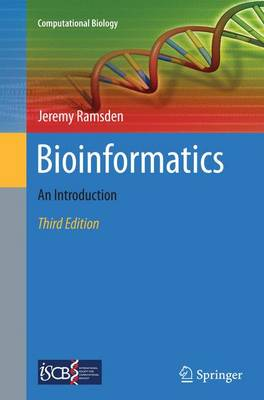 Bioinformatics: An Introduction - Computational Biology 21 (Paperback)
