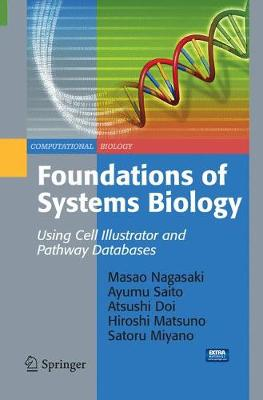 Foundations of Systems Biology: Using Cell Illustrator and Pathway Databases - Computational Biology 13 (Paperback)